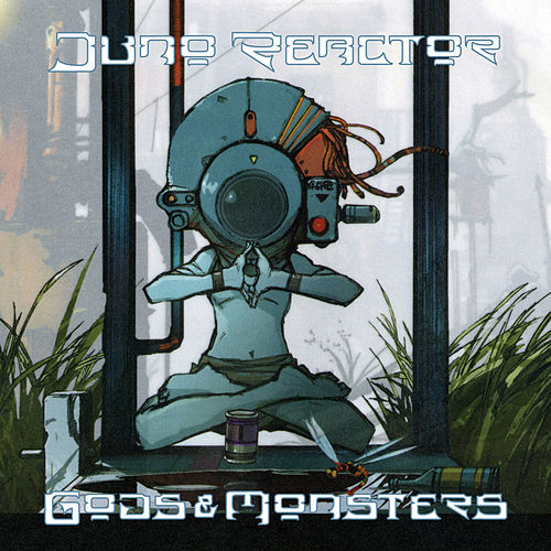 Gods & Monsters by Juno Reactor
