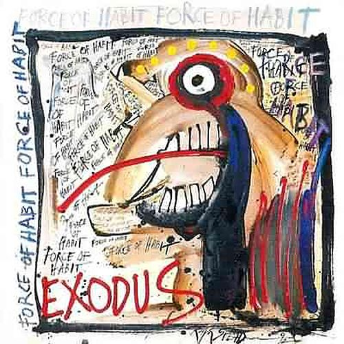 Force Of Habit (Reissue) by Exodus