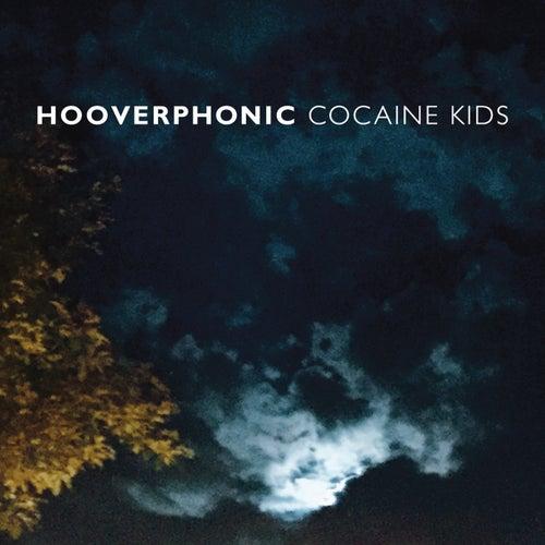 Cocaine Kids von Hooverphonic