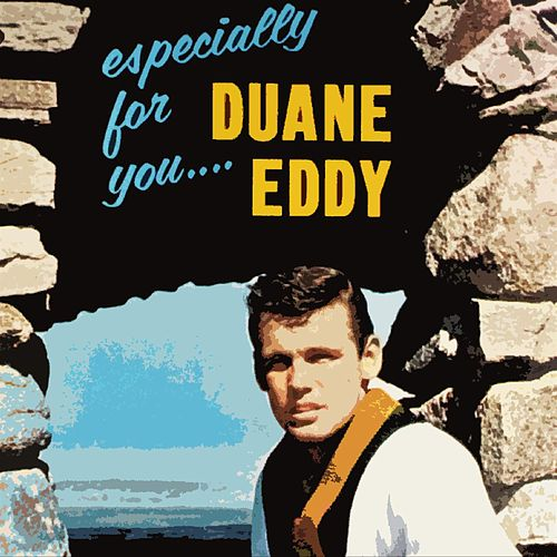 Especially For You von Duane Eddy