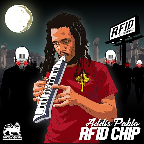 RFID Chip - Single by Addis Pablo