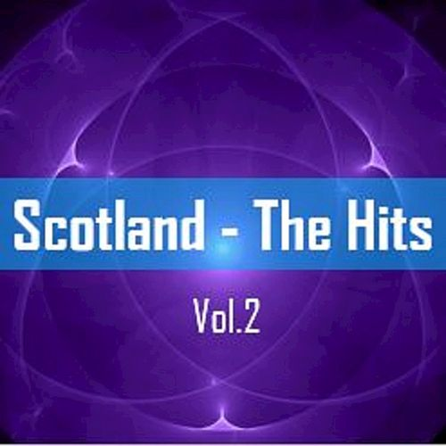 Scotland: The Hits, Vol. 2 by The Munros