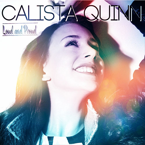 Loud and Proud de Calista Quinn