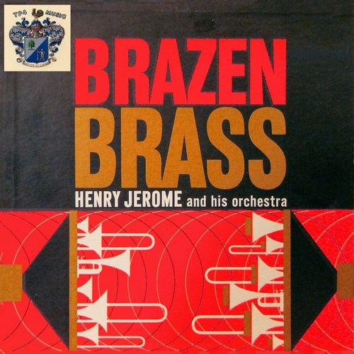 Brazen Brass by Henry Jerome
