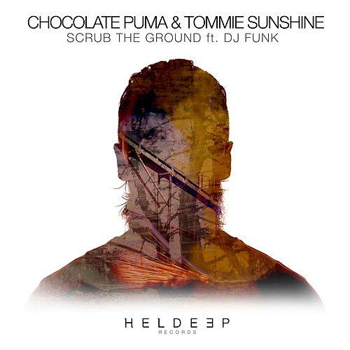 Scrub The Ground von Chocolate Puma