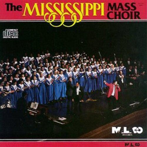 The Mississippi Mass Choir by Mississippi Mass Choir