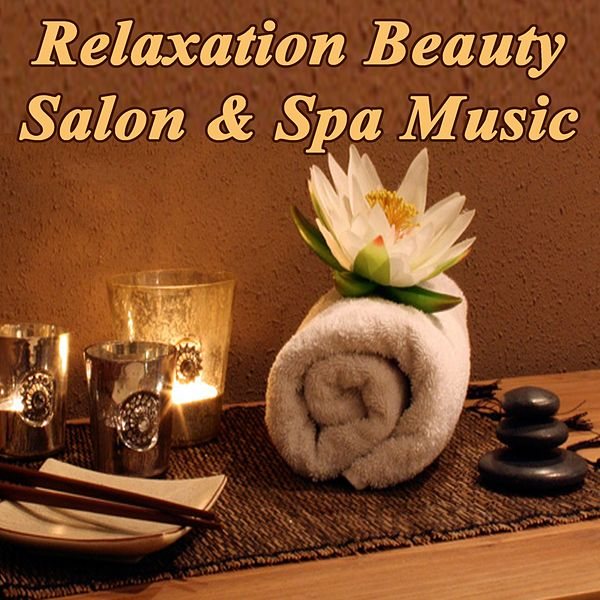 Relaxation Beauty Salon Spa Music Relaxing De Serenity Napster