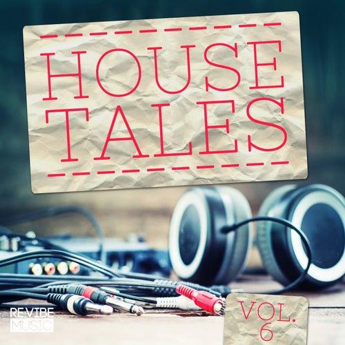 House Tales Vol. 6 von Various Artists