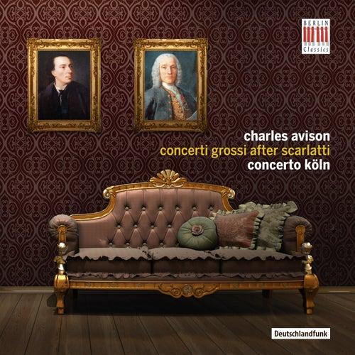 Concerti Grossi After Scarlatti di Concerto Köln