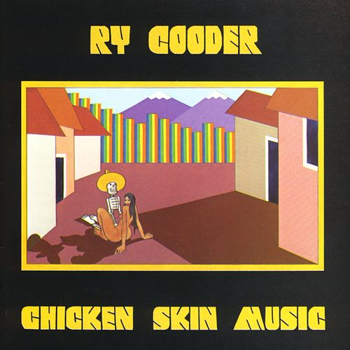 Chicken Skin Music by Ry Cooder