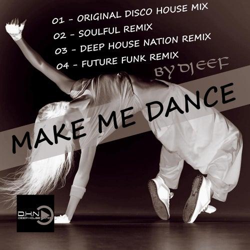 Make Me Dance de DJ Eef