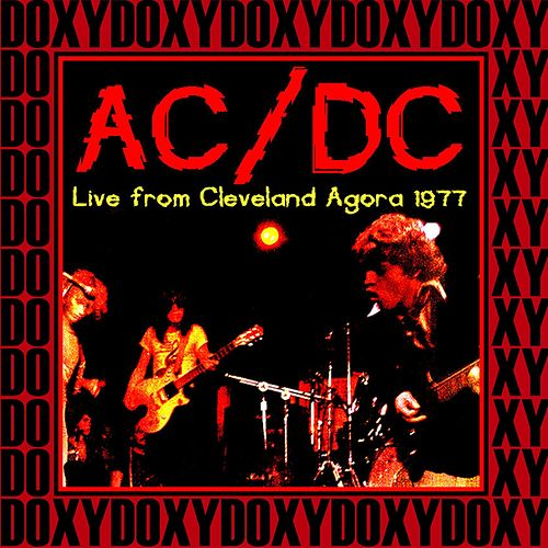 Agora Ballroom, Cleveland, August 22nd, 1977 (Doxy Collection, Remastered, Live on Fm Broadcasting) de AC/DC