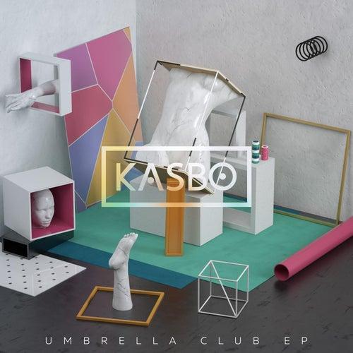 Umbrella Club - EP by Kasbo