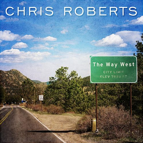 The Way West von Chris Roberts