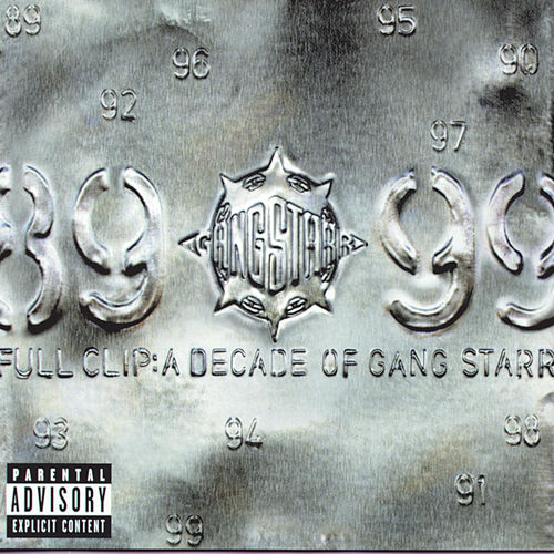 Full Clip: A Decade Of Gang Starr de Gang Starr
