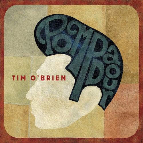 Pompadour de Tim O'Brien