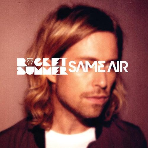 Same Air by The Rocket Summer