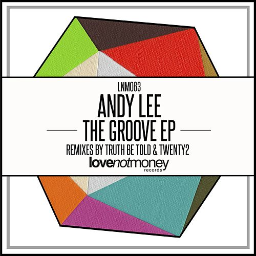 The Groove - Single von Andy Lee