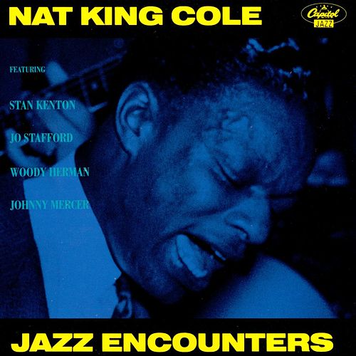 Jazz Encounters by Nat King Cole