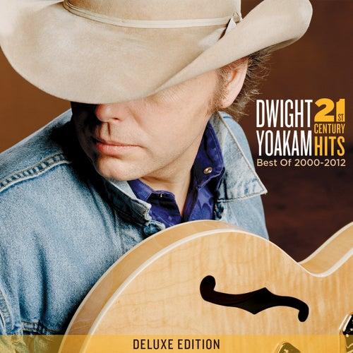 21st Century Hits: Best of 2000 - 2012 (Deluxe Edition) de Dwight Yoakam