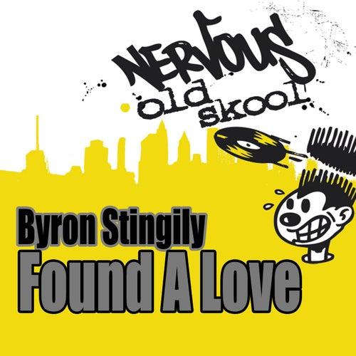 Found A Love by Byron Stingily
