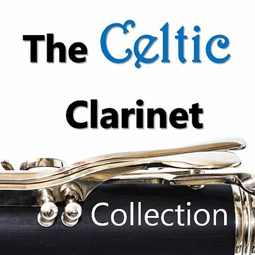 The Celtic Clarinet Collection by The Munros