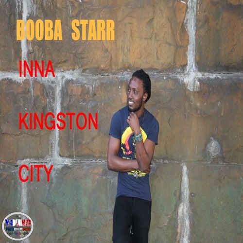 Inna Kingston City de Booba Starr