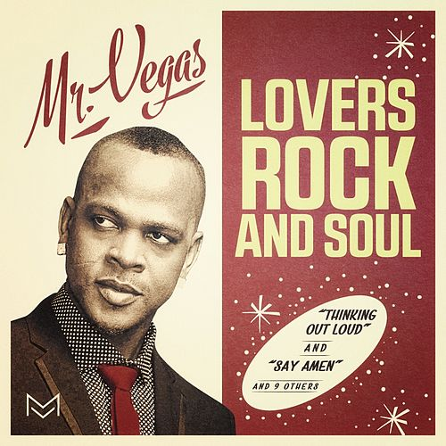 Lovers Rock and Soul by Mr. Vegas