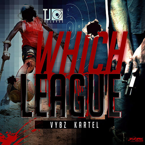 Which League - Single by VYBZ Kartel
