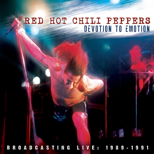 Devotion to Emotion de Red Hot Chili Peppers