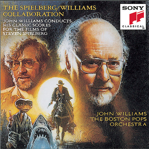 The Spielberg/Williams Collaboration de John Williams