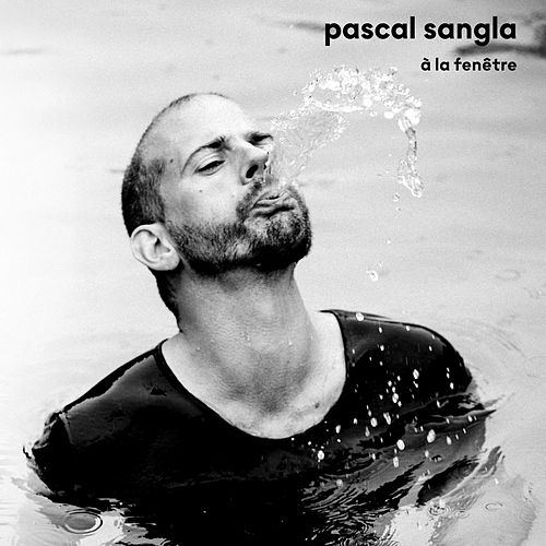 A la fenêtre by Pascal Sangla