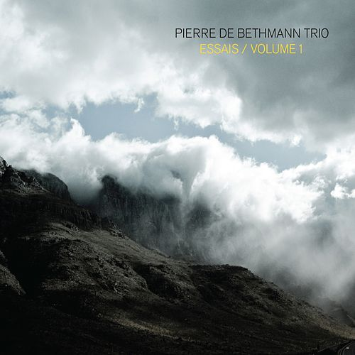 Essais, Vol. 1 by Pierre de Bethmann Trio