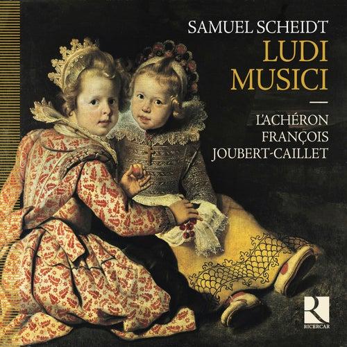 Scheidt: Ludi musici de L'Achéron