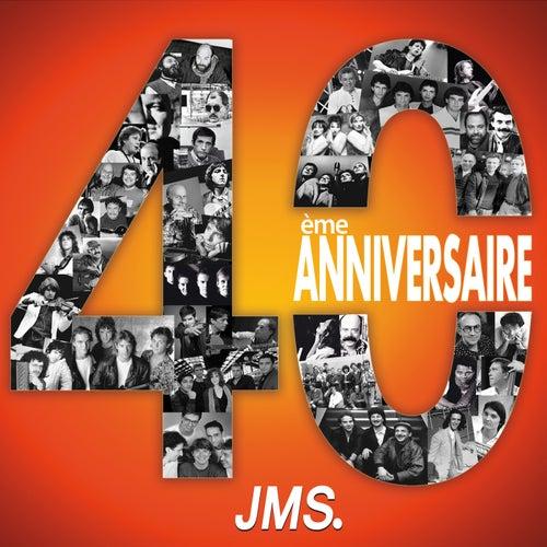 40ème anniversaire JMS de Various Artists