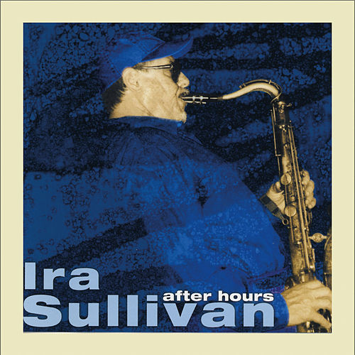 After Hours, Vol. 5 by Ira Sullivan