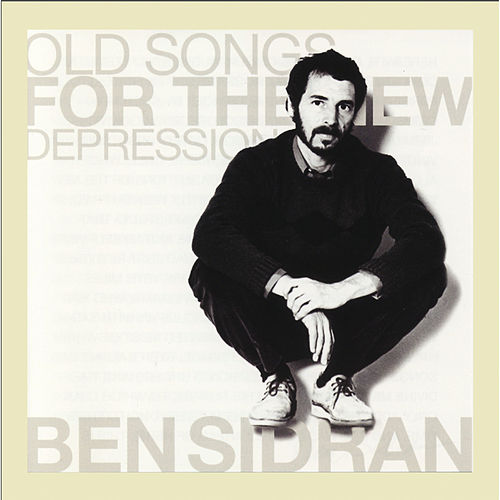 Old Songs for the New Depression de Ben Sidran