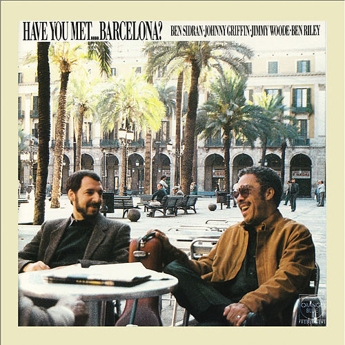 Have you met... Barcelona? de Ben Sidran