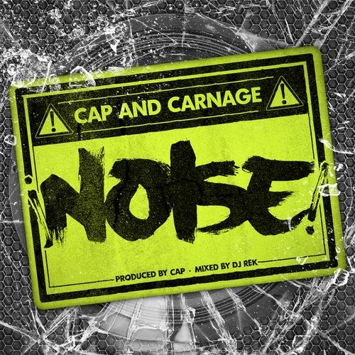 Noise (feat. CARNAGE) - Single de Cap Slaps