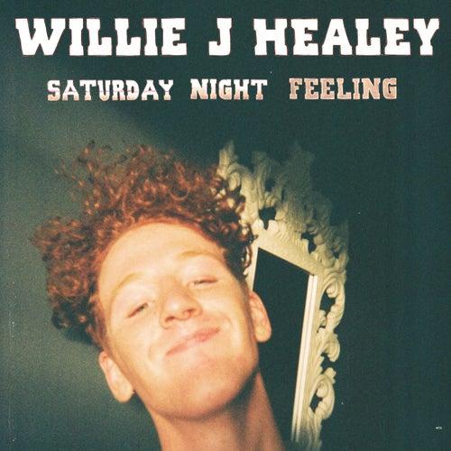 Saturday Night Feeling de Willie J Healey