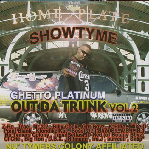 Out Da Trunk, Vol. 2: Ghetto Platinum by Showtyme