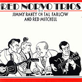 The Red Norvo Trios by Red Norvo