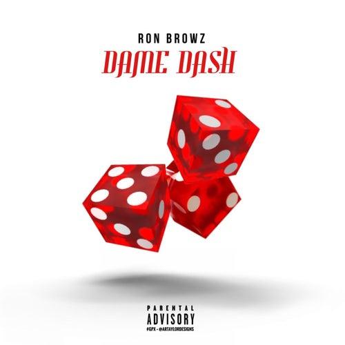 Dame Dash von Ron Browz