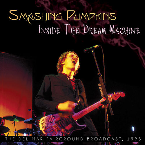 Inside the Dream Machine van Smashing Pumpkins