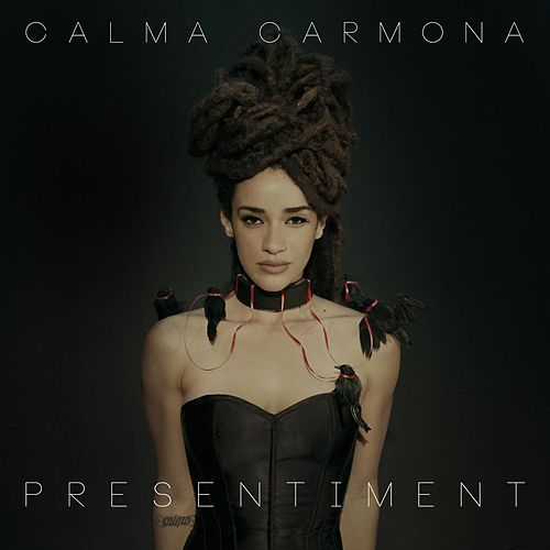 Presentiment de Calma Carmona