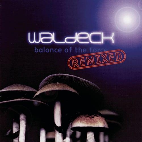 Balance Of The Force Remixed von Waldeck