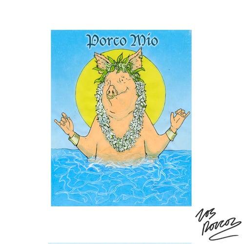 Porco Mio by Los Porcos