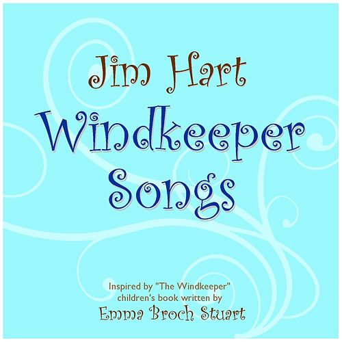 Windkeeper Songs de Jim Hart