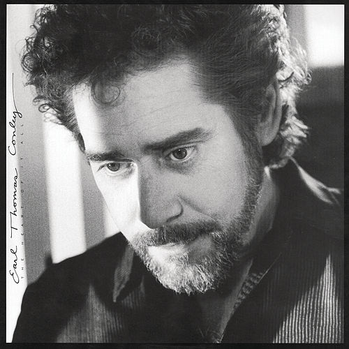 The Heart of It All de Earl Thomas Conley