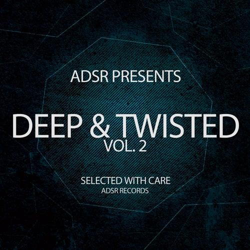Deep & Twisted, Vol. 2 von Various Artists